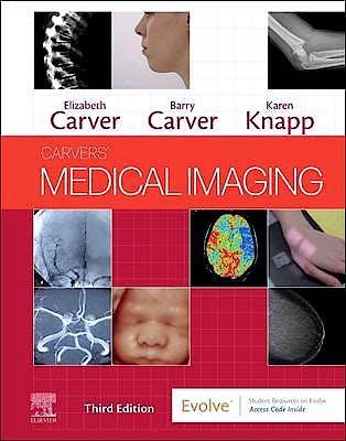 Portada del libro 9780702069550 Carvers' Medical Imaging