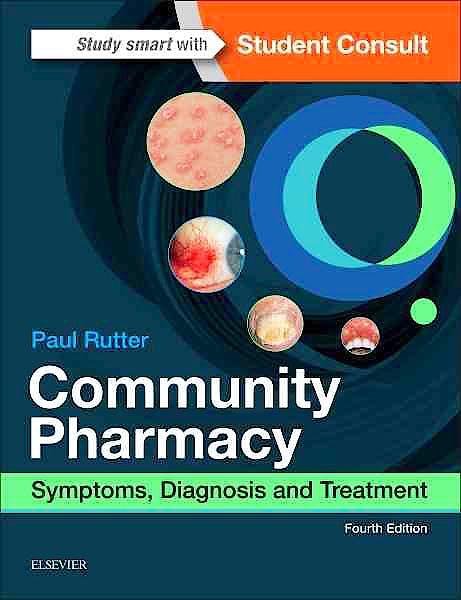 Portada del libro 9780702069970 Community Pharmacy. Symptoms, Diagnosis and Treatment + Online Access