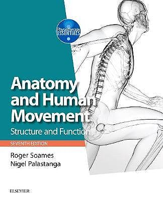 Portada del libro 9780702072260 Anatomy and Human Movement. Structure and Function