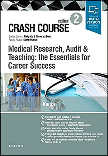 Portada del libro 9780702073786 Crash Course. Medical Research, Audit and Teaching: the Essentials for Career Success (Print and Online)