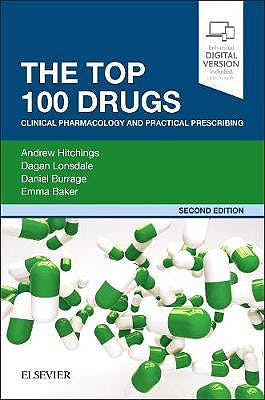 Portada del libro 9780702074424 The Top 100 Drugs. Clinical Pharmacology and Practical Prescribing (Print and Online)