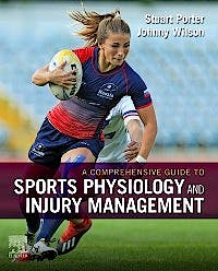 Portada del libro 9780702074899 A Comprehensive Guide to Sports Physiology and Injury Management. An interdisciplinary Approach
