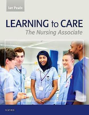 Portada del libro 9780702076053 Learning to Care. The Nursing Associate
