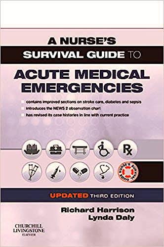 Portada del libro 9780702076664 A Nurse's Survival Guide to Acute Medical Emergencies (Updated Edition)