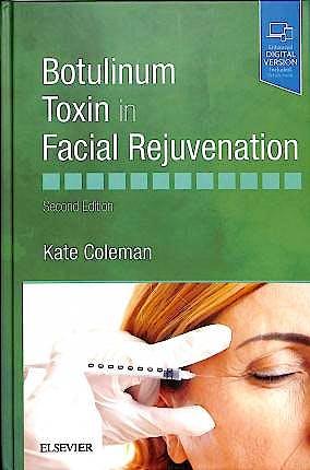 Portada del libro 9780702077869 Botulinum Toxin in Facial Rejuvenation (Print + Online)