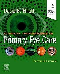 Portada del libro 9780702077890 Clinical Procedures in Primary Eye Care (Print + Online)