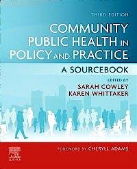 Portada del libro 9780702079443 Community Public Health in Policy and Practice. A Sourcebook