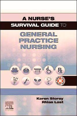 Portada del libro 9780702080852 A Nurse's Survival Guide to General Practice Nursing