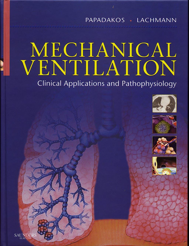 Portada del libro 9780721601861 Mechanical Ventilation. Clinical Applications and Pathophysiology