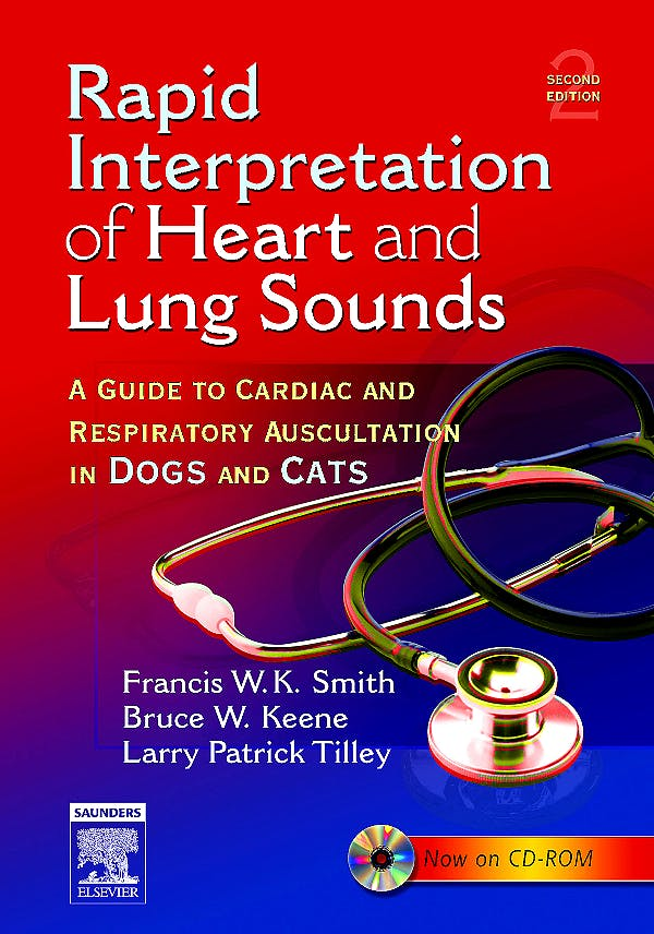 Portada del libro 9780721604268 Rapid Interpretation of Heart and Lung Sounds. a Guide to Cardiac and Respiratory Auscultation in Dogs and Cats + Audio Cd