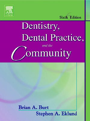 Portada del libro 9780721605159 Dentistry, Dental Practice, and the Community