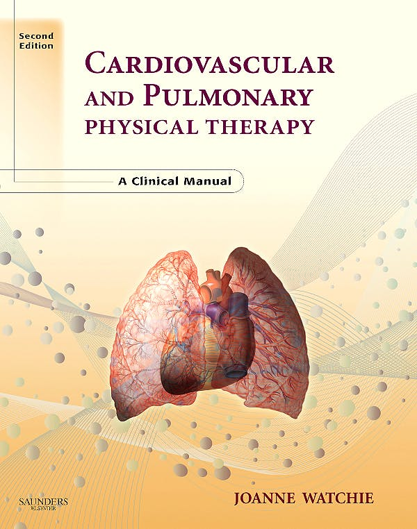 Portada del libro 9780721606460 Cardiovascular and Pulmonary Physical Therapy. a Clinical Manual