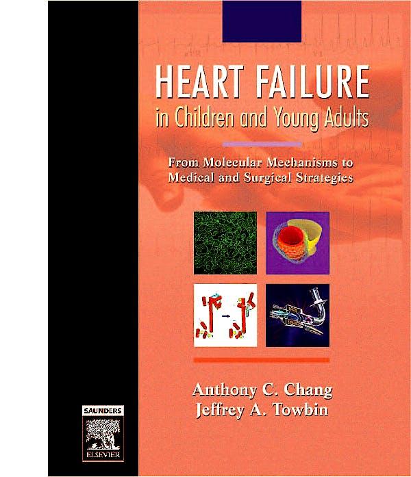Portada del libro 9780721606927 Heart Failure in Children and Young Adults