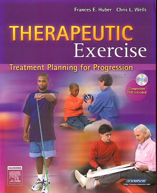 Portada del libro 9780721640778 Therapeutic Exercise. Treatment Planning for Progression + Cd-Rom