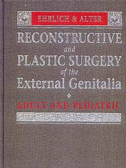 Portada del libro 9780721663289 Reconstructive & Plastic Surgery of the External Genitalia. Adult & Pe