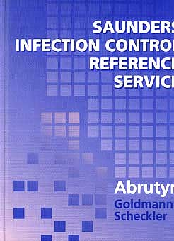 Portada del libro 9780721664439 Saunders Infection Control Reference Service