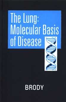 Portada del libro 9780721668147 The Lung: Molecular Basis of Disease