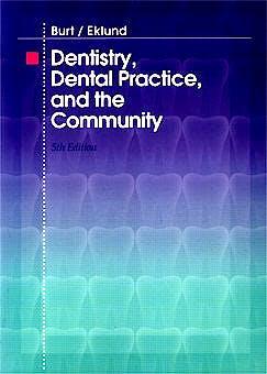 Portada del libro 9780721673097 Dentistry, Dental Practice, and the Community
