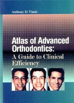 Portada del libro 9780721676371 Atlas of Advanced Orthodontics: A Guide to Clinical Efficiency