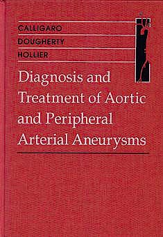 Portada del libro 9780721676753 Diagnosis and Treatment of Aortic & Peripheral Arterial Aneurysms
