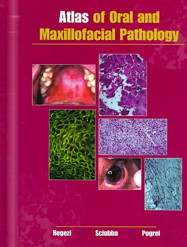 Portada del libro 9780721684604 Atlas of Oral and Maxillofacial Pathology