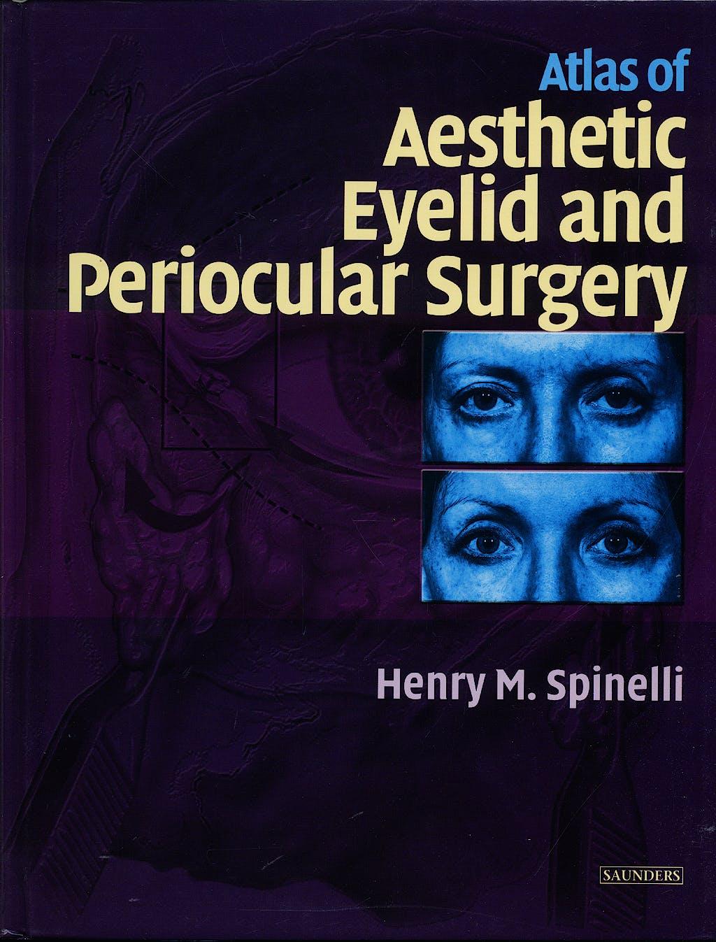 Portada del libro 9780721686332 Atlas of Aesthetic Eyelid and Periocular Surgery