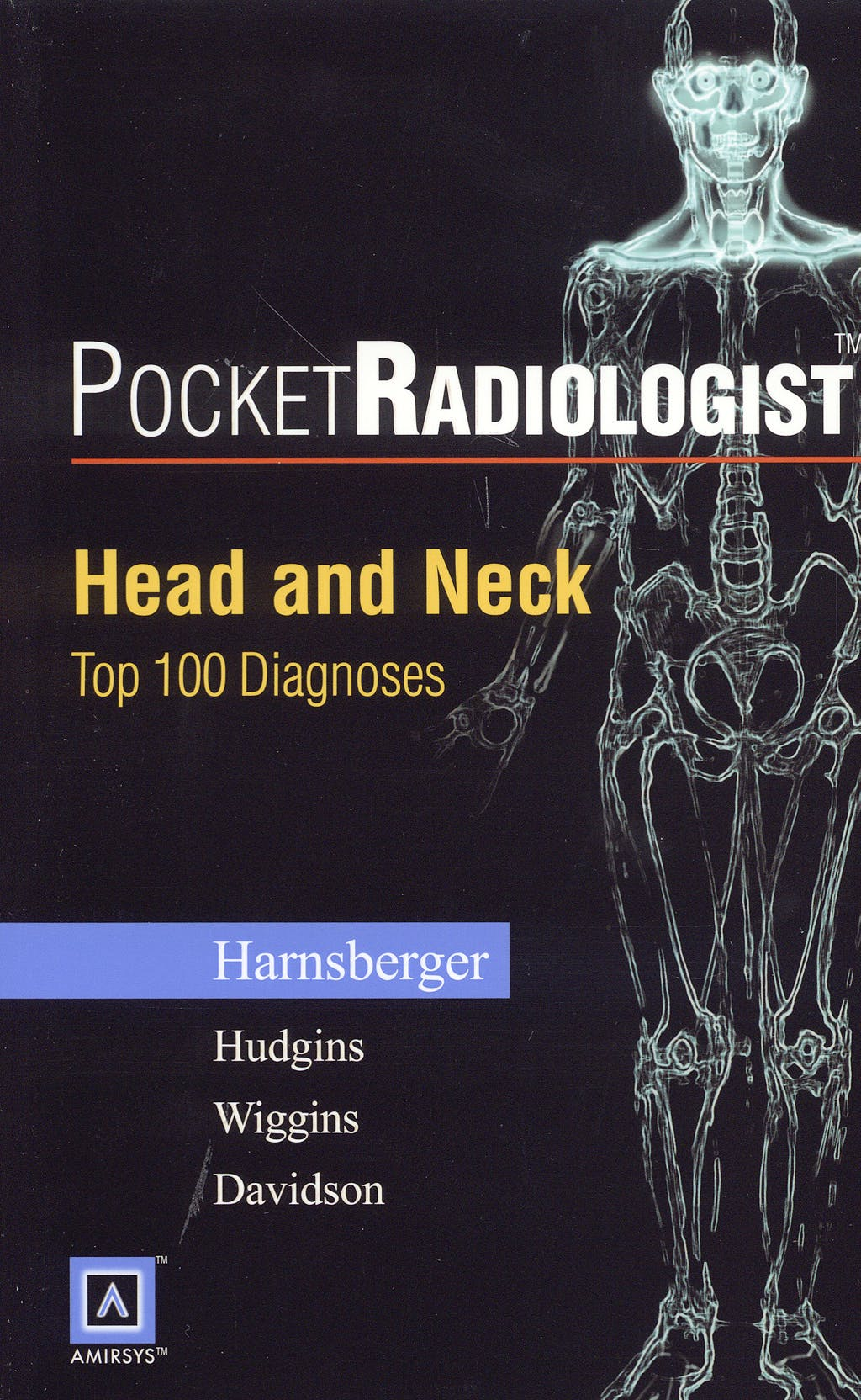 Portada del libro 9780721696973 Pocket Radiologist: Head & Neck Top 100 Diagnoses