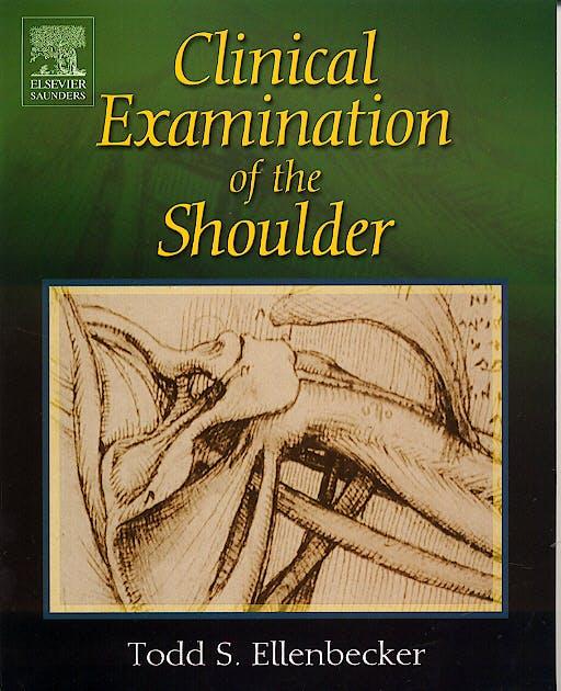 Portada del libro 9780721698076 Clinical Examination of the Shoulder