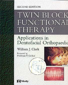 Portada del libro 9780723431701 Twin Block Functional Therapy