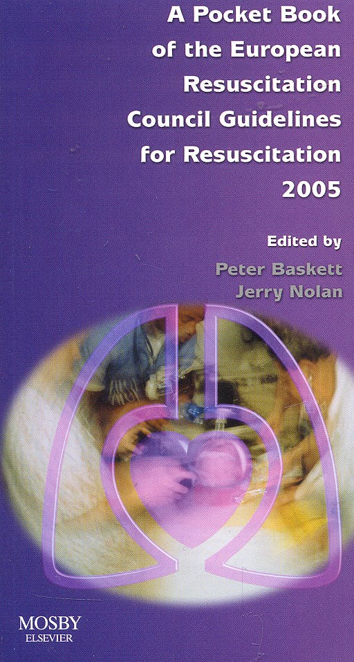 Portada del libro 9780723434238 A Pocket Book of the European Resuscitation Council Guidelines for Resucitation 2005