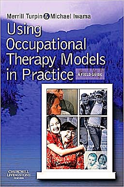 Portada del libro 9780723434948 Using Occupational Therapy Models in Practice. a Fieldguide