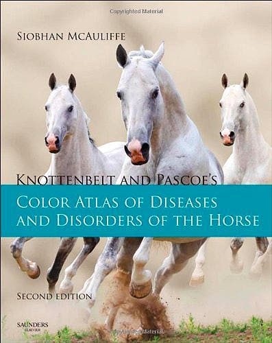 Portada del libro 9780723436607 Knottenbelt and Pascoe's Color Atlas of Diseases and Disorders of the Horse