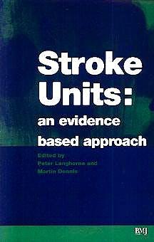 Portada del libro 9780727912114 Stroke Units: An Evidence Based Approach