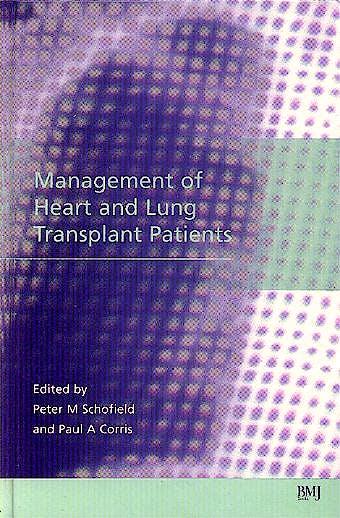 Portada del libro 9780727913654 Management of Heart and Lung Transplant Patients