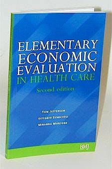 Portada del libro 9780727914781 Elementary Economic Evaluation in Health Care