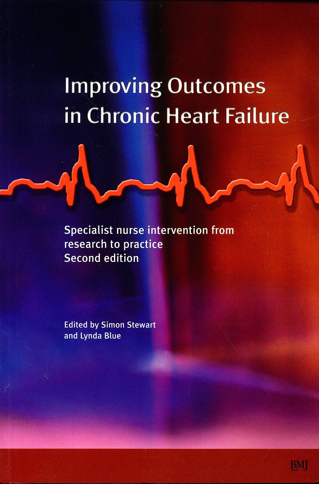 Portada del libro 9780727917232 Improving Outcomes in Chronic Heart Failure: A Practical Guide to Specialist Nurse Intervention