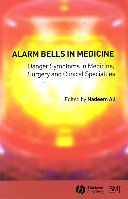 Portada del libro 9780727918192 Alarm Bells in Medicine: Danger Symptoms in Medicine