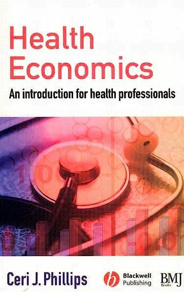 Portada del libro 9780727918499 Health Economics. and Introduction for Health Professionals