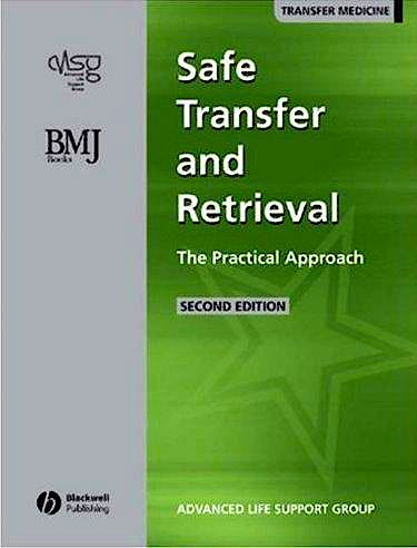 Portada del libro 9780727918550 Safe Transfer and Retieval of Patients (Star). the Practical Approach