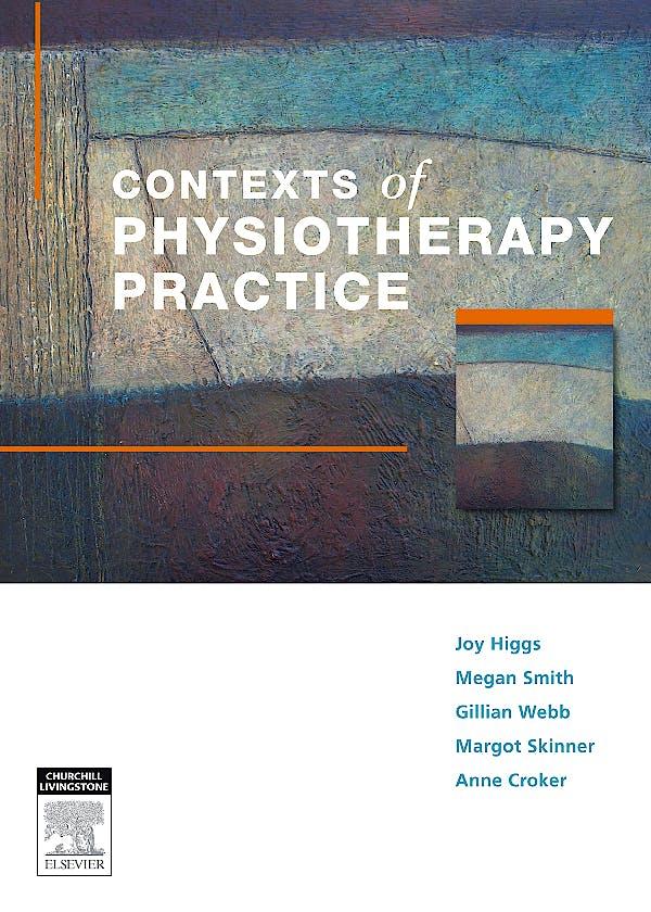 Portada del libro 9780729538862 Contexts of Physiotherapy Practice