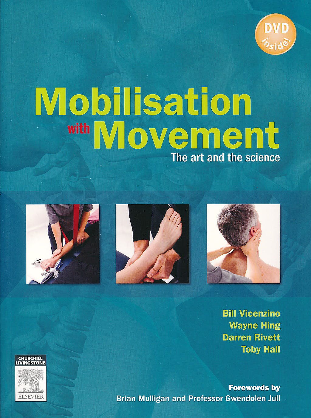Portada del libro 9780729538954 Mobilisation with Movement. the Art and the Science + Dvd