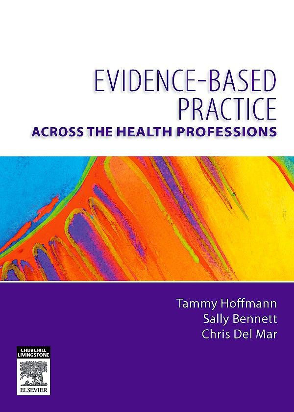Portada del libro 9780729539029 Evidence-Based Practice. across the Health Professions