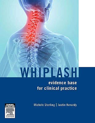 Portada del libro 9780729539463 Whiplash. Evidence Base for Clinical Practice