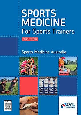 Portada del libro 9780729541541 Sports Medicine for Sports Trainers