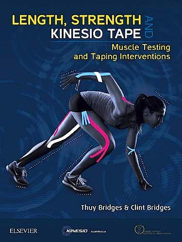 Portada del libro 9780729541930 Length, Strength and Kinesio Tape. Muscle Testing and Taping Interventions