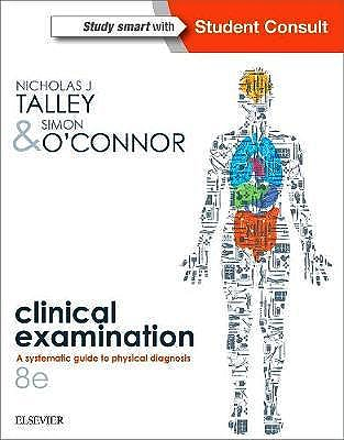 Portada del libro 9780729542593 TALLEY & O'CONNOR´s Clinical Examination. A Systematic Guide to Physical Diagnosis  (2 Volume Set)