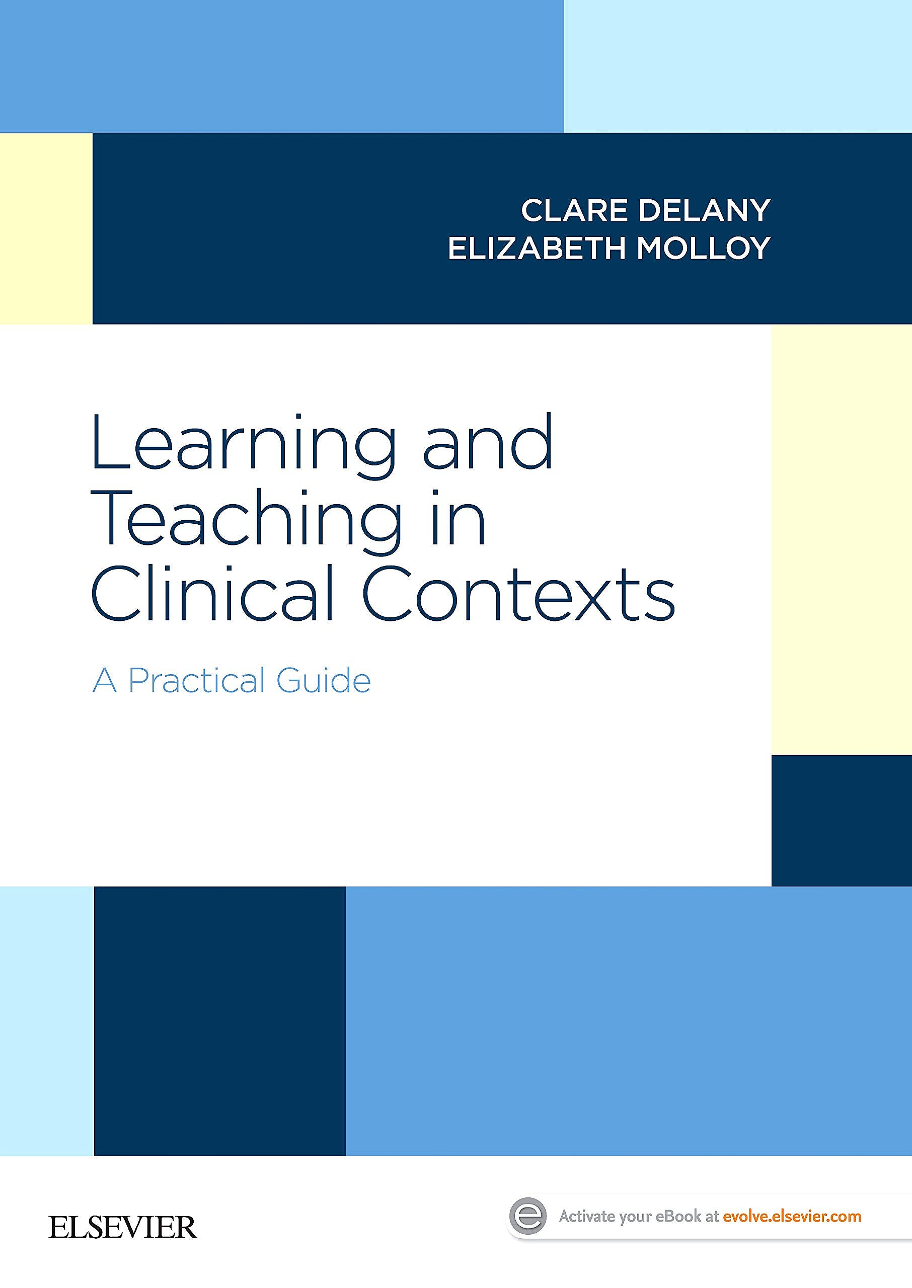 Portada del libro 9780729542722 Learning and Teaching in Clinical Contexts. A Practical Guide