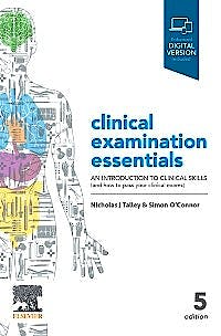 Portada del libro 9780729543118 Clinical Examination Essentials. An Introduction to Clinical Skills (And How to Pass Your Clinical Exams) (Print + Online)
