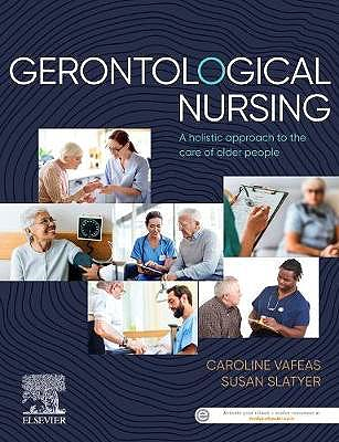 Portada del libro 9780729543675 Gerontological Nursing. A Holistic Approach to the Care of Older People