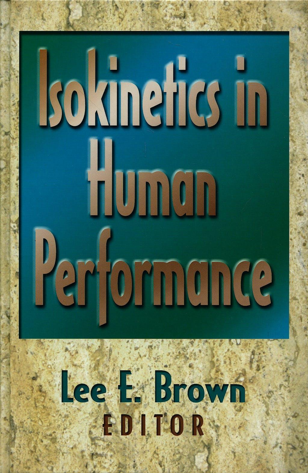 Portada del libro 9780736000055 Isokinetics in Human Performance